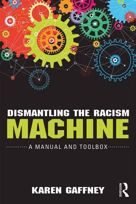 Dismantling the Racism Machine Cover